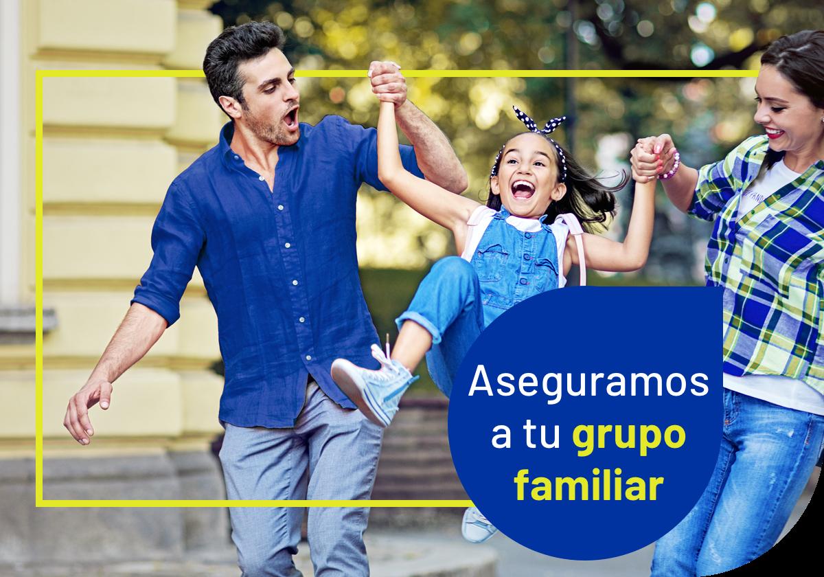 Aseguramos a tu grupo familiar